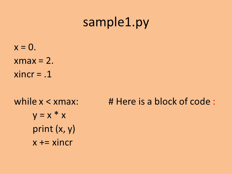 sample1.py x = 0. xmax = 2.