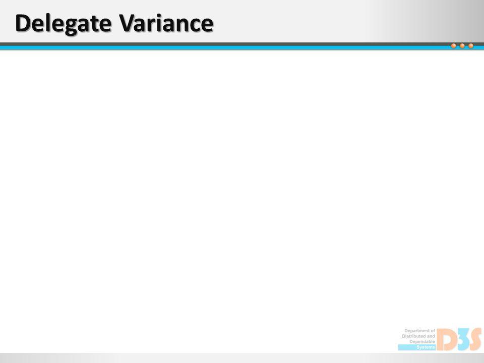 Delegate Variance