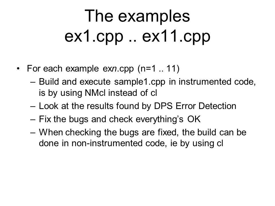 The examples ex1.cpp.. ex11.cpp For each example exn.cpp (n=1..