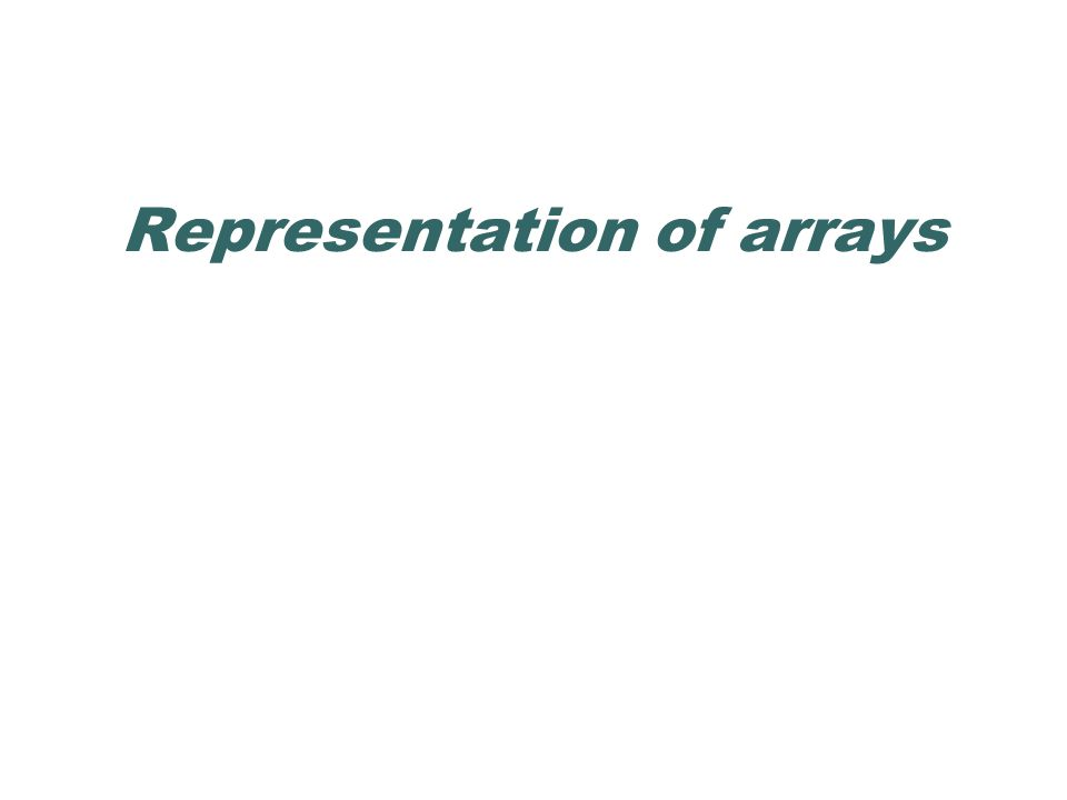 Representation of arrays
