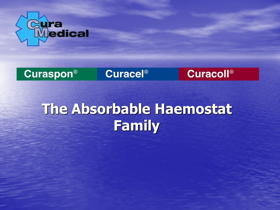 The Absorbable Haemostat Family