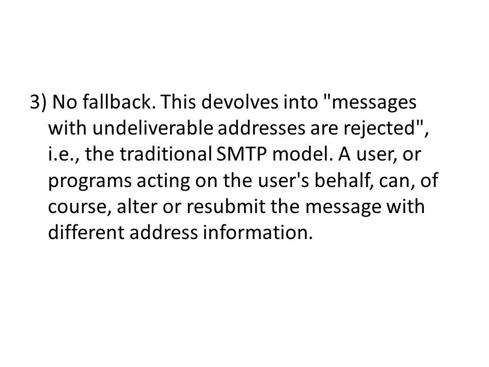 3) No fallback. This devolves into