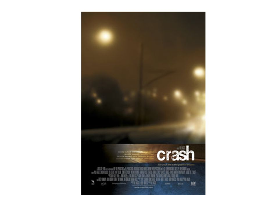 What did we realize from the movie Crash?