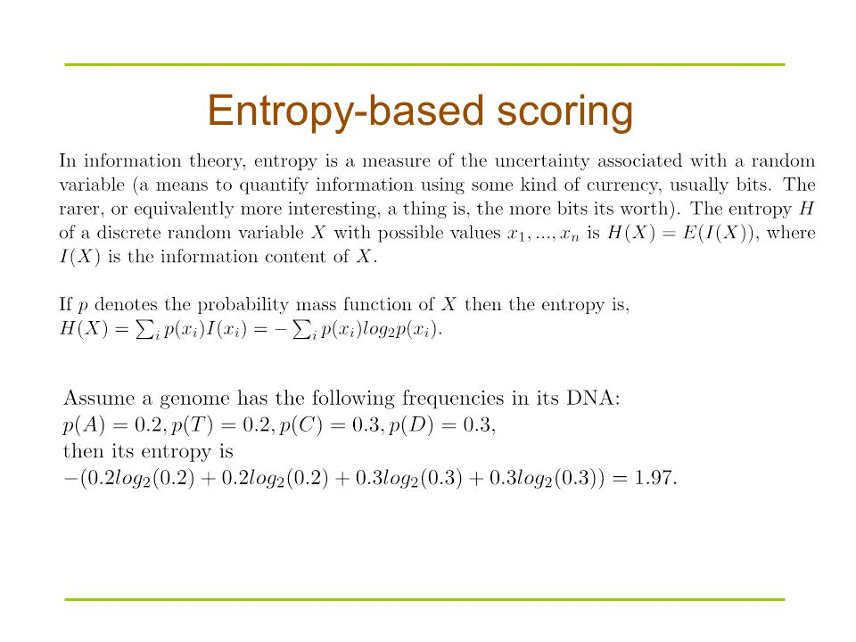 Entropy-based scoring