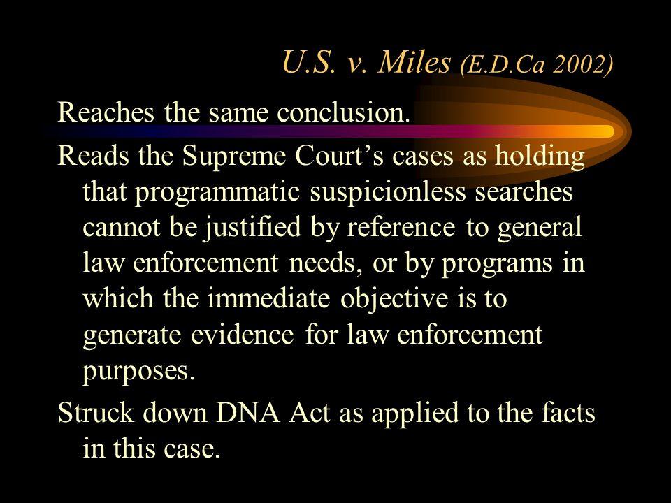 U.S. v. Miles (E.D.Ca 2002) Reaches the same conclusion.