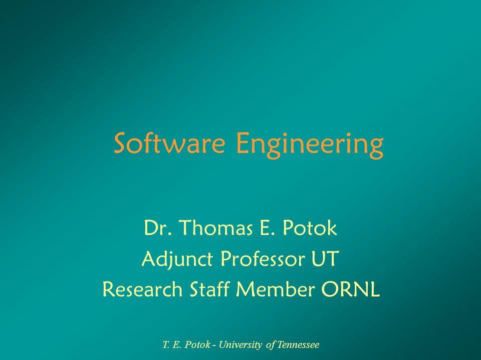 T. E. Potok - University of Tennessee Testing