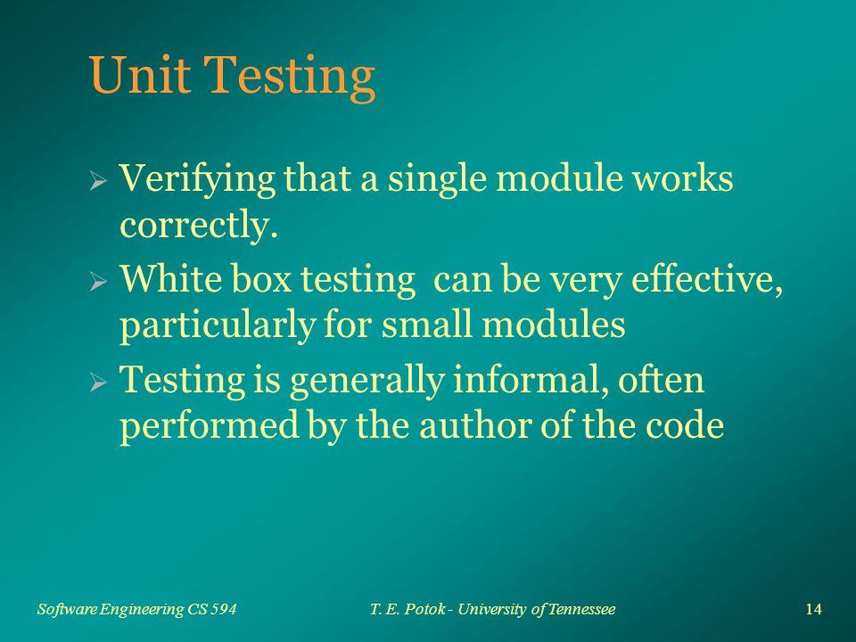 14 Software Engineering CS 594T. E.
