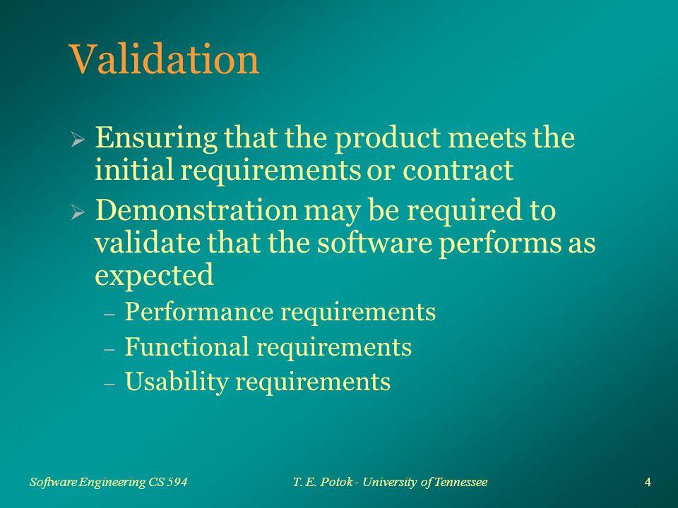 4 Software Engineering CS 594T. E.