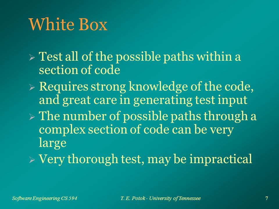 7 Software Engineering CS 594T. E.
