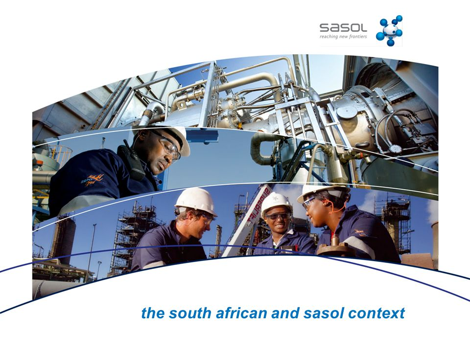 the south african and sasol context