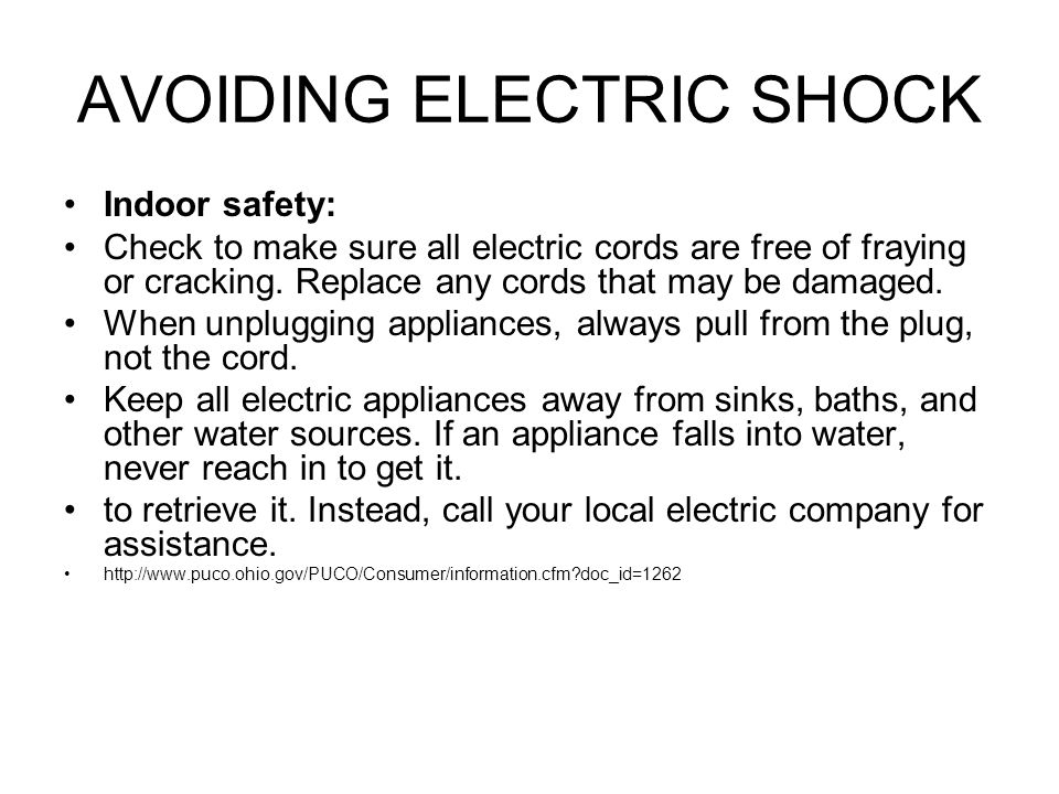 AVOIDING ELECTRIC SHOCK Indoor safety: Check to make sure all electric cords are free of fraying or cracking.