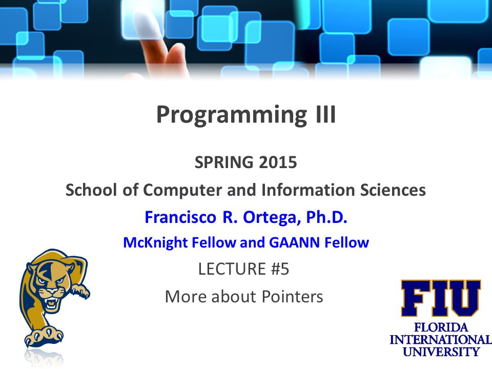 Programming III Remember to Check – http://moodle.cis.fiu.edu http://moodle.cis.fiu.edu – http://users.cis.fiu.edu/~forte007/prog3/ http://users.cis.fiu.edu/~forte007/prog3/ You should be close to finish with Homework #0
