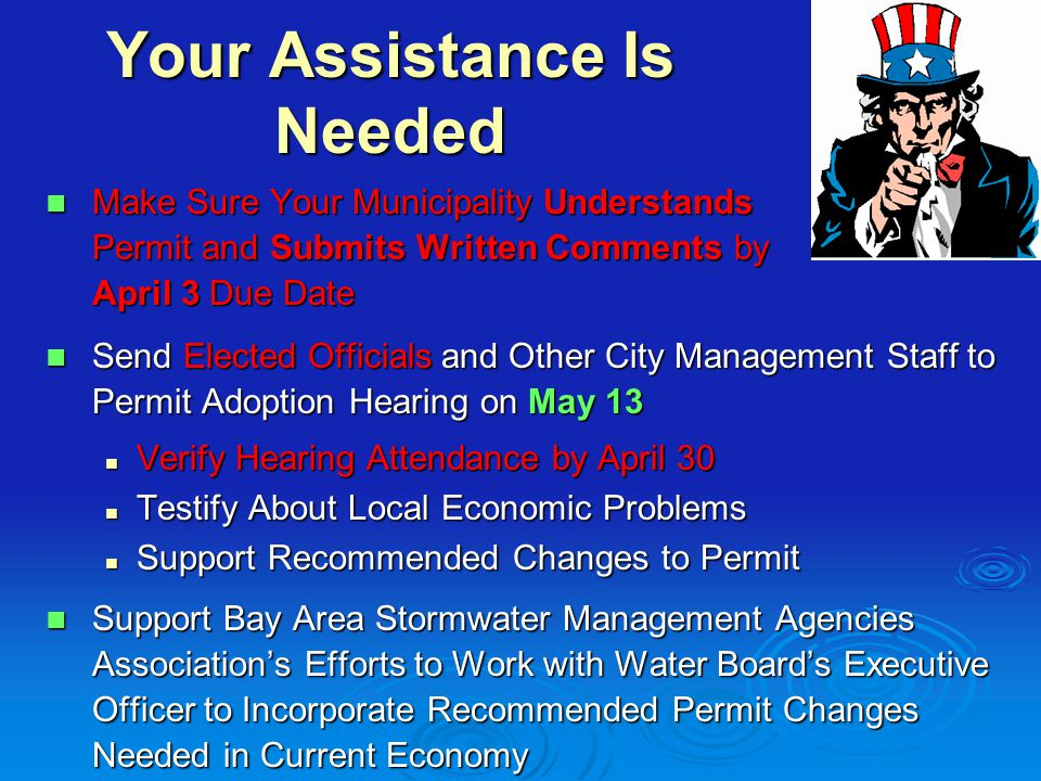 Your Assistance Is Needed Make Sure Your Municipality Understands Permit and Submits Written Comments by April 3 Due Date Make Sure Your Municipality