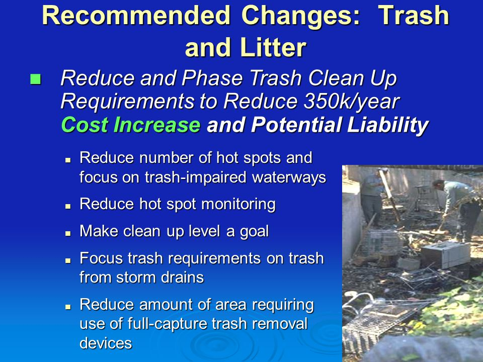 Recommended Changes: Conditionally Exempt Discharges Retain requirements Water Board approved in 2004 permit amendment Retain requirements Water Board approved in 2004 permit amendment Eliminate impractical and unnecessary notification, monitoring and reporting requirements Eliminate impractical and unnecessary notification, monitoring and reporting requirements Pumped groundwater, Pumped groundwater, Water from crawl space pumps Water from crawl space pumps Retain allowance for individual residential car washing Retain allowance for individual residential car washing Eliminate requirement for municipalities to regulate potable water discharges to storm drains Eliminate requirement for municipalities to regulate potable water discharges to storm drains