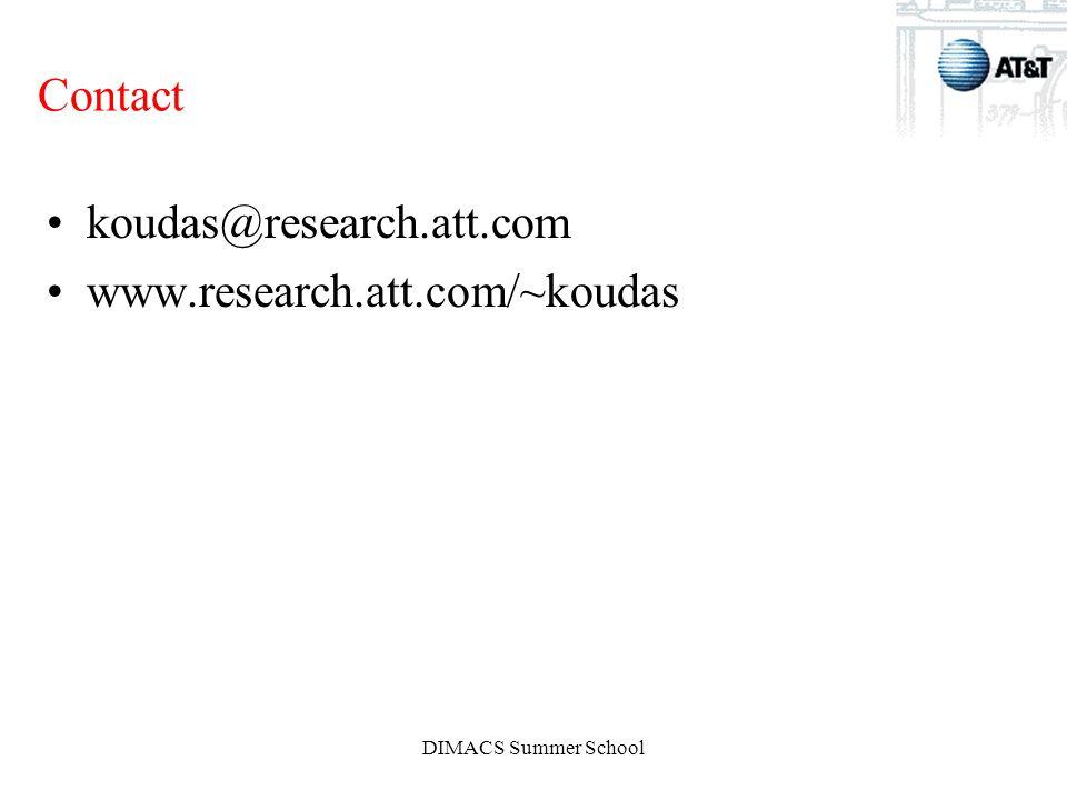 DIMACS Summer School Contact koudas@research.att.com www.research.att.com/~koudas