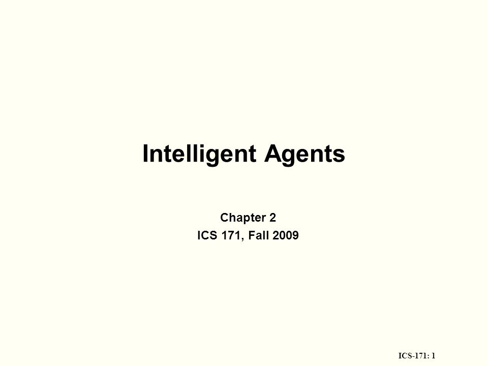 ICS-171: 12 Environment types Fully observable (vs.