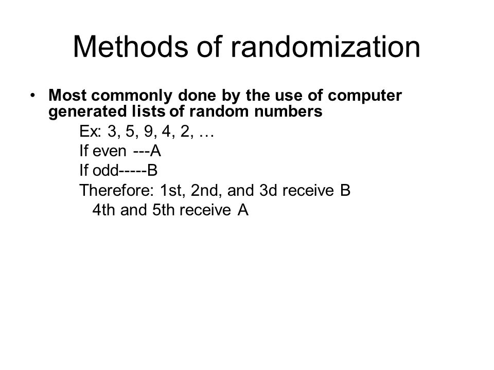 What to look for in an RCT How was randomization done.