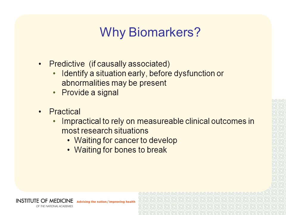 Why Biomarkers.