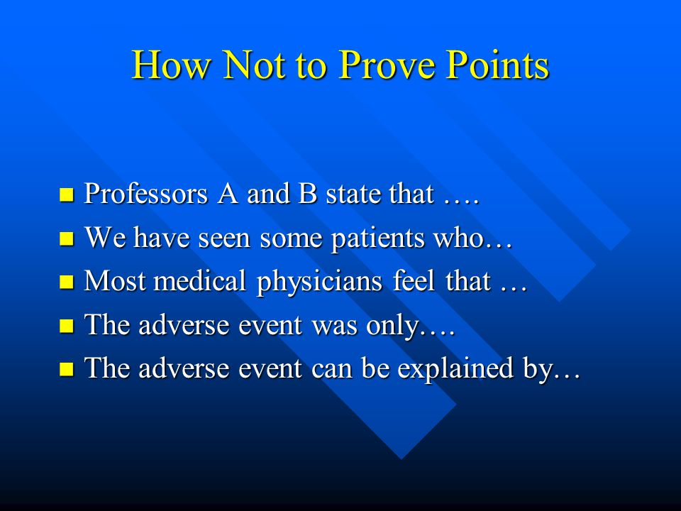 How Not to Prove Points Professors A and B state that ….