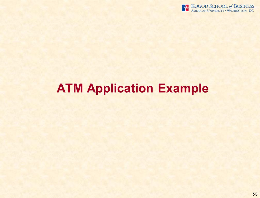 58 ATM Application Example
