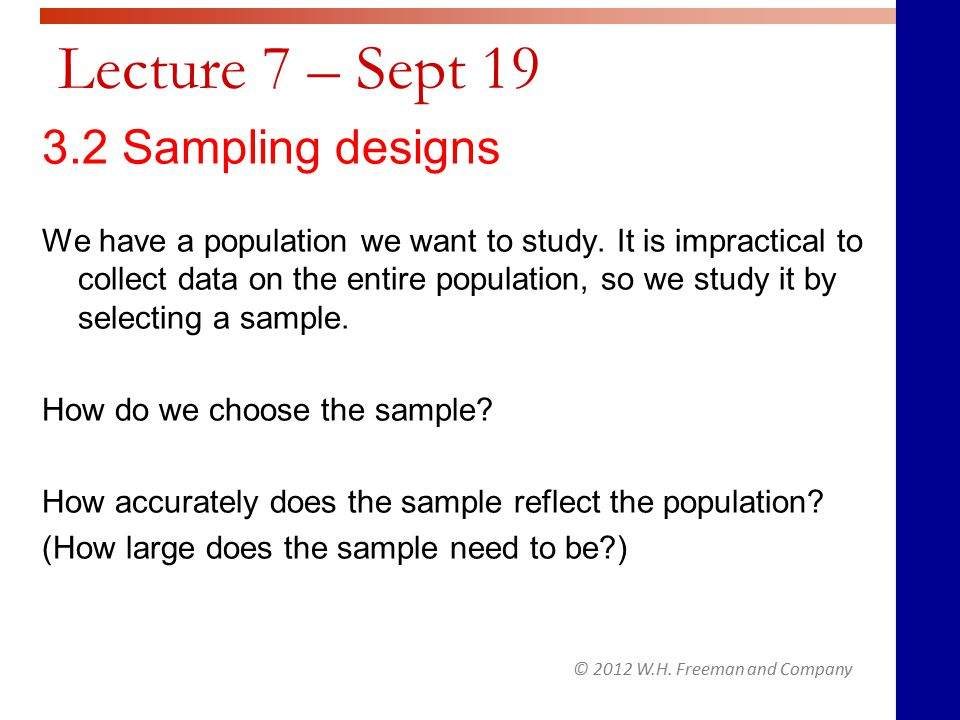 Toward statistical inference The techniques of inferential statistics allow us to draw inferences or conclusions about a population in a sample.