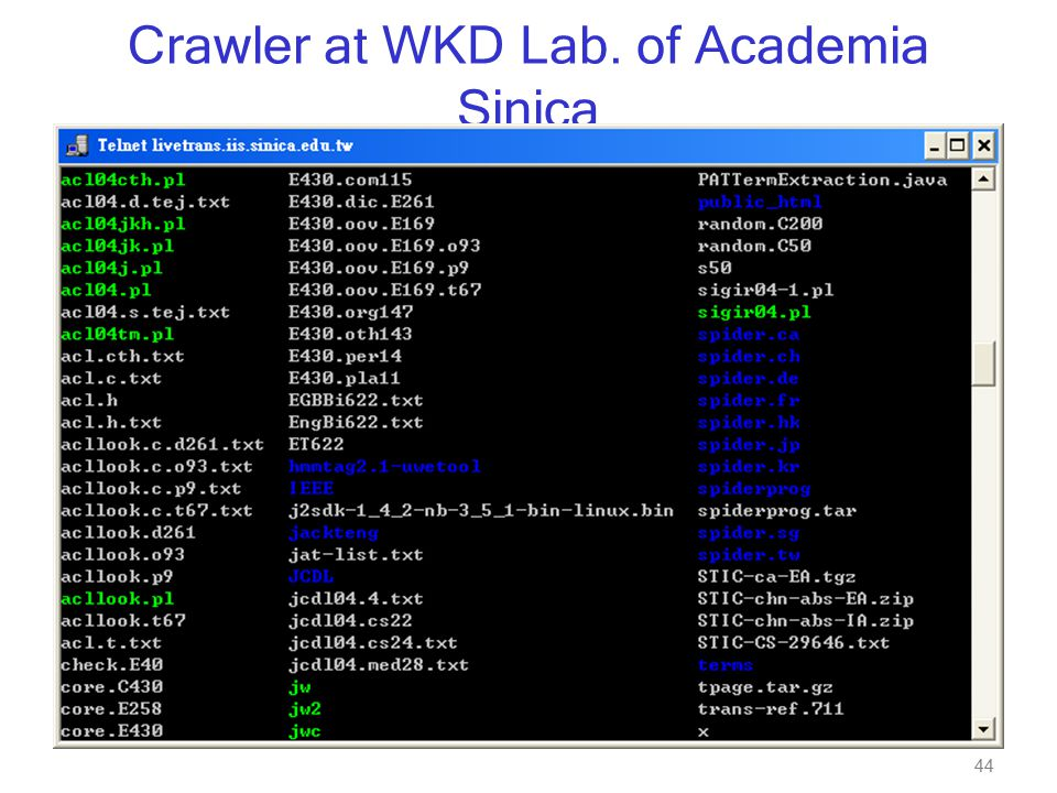 44 Crawler at WKD Lab. of Academia Sinica