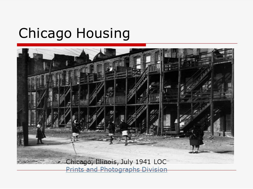 Chicago Housing Chicago, Illinois, July 1941 LOC Prints and Photographs Division