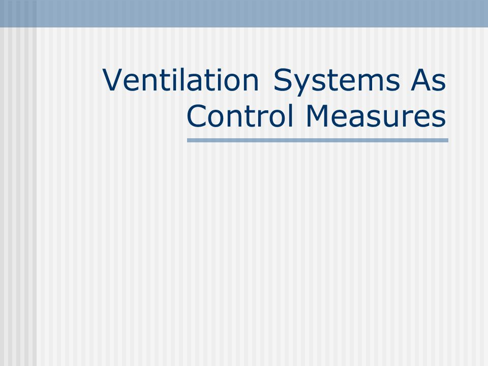 Introduction A good and effective ventilation system is necessary in a workplace which have processes that emit air contaminants such as dust, fumes, mists or vapours.