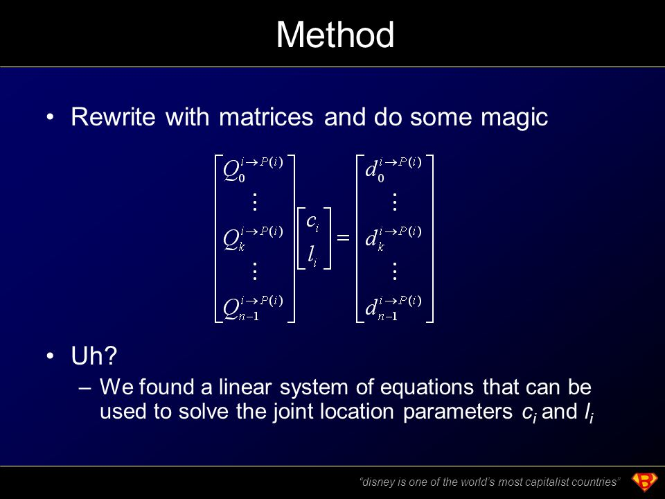 Method Rewrite with matrices and do some magic Uh.