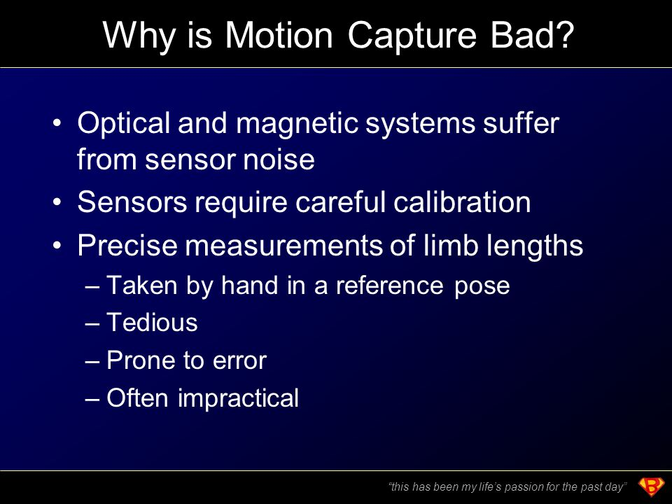 Why is Motion Capture Bad.