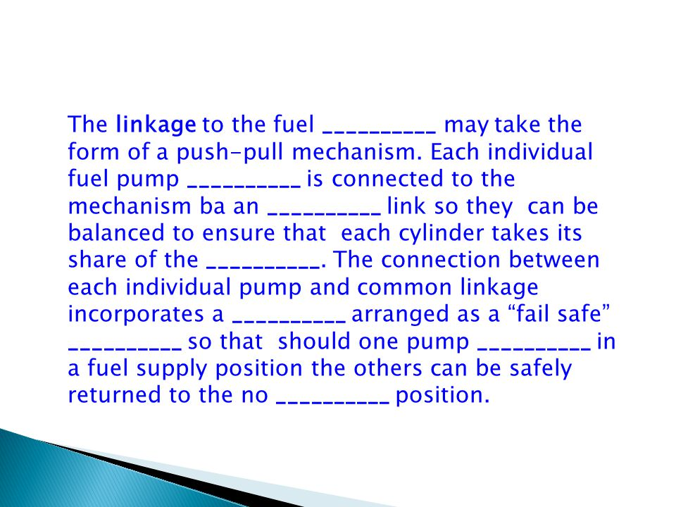 The linkage to the fuel __________ may take the form of a push-pull mechanism.
