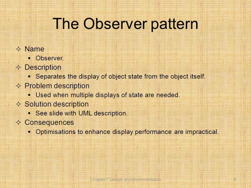 The Observer pattern  Name  Observer.