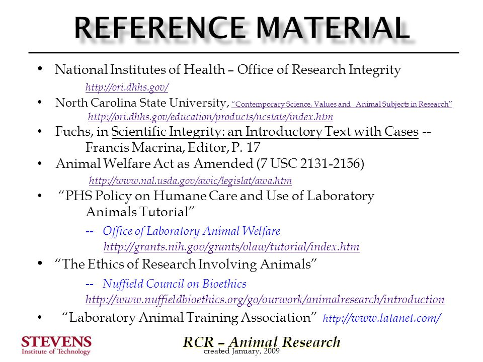 RCR – Animal Research RCR – Animal Research National Institutes of Health – Office of Research Integrity http://ori.dhhs.gov/ North Carolina State Uni