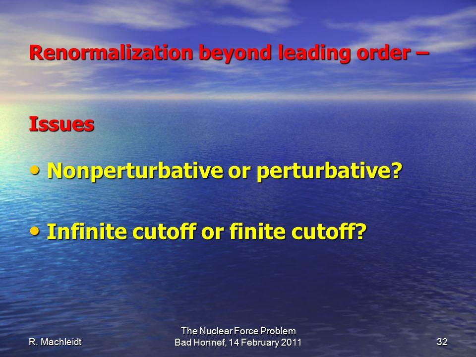Nonperturbative or perturbative. Nonperturbative or perturbative.