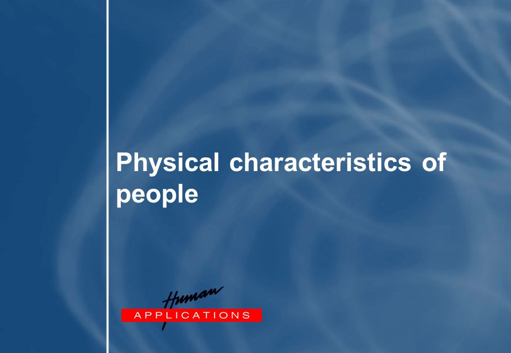 Physical characteristics of people