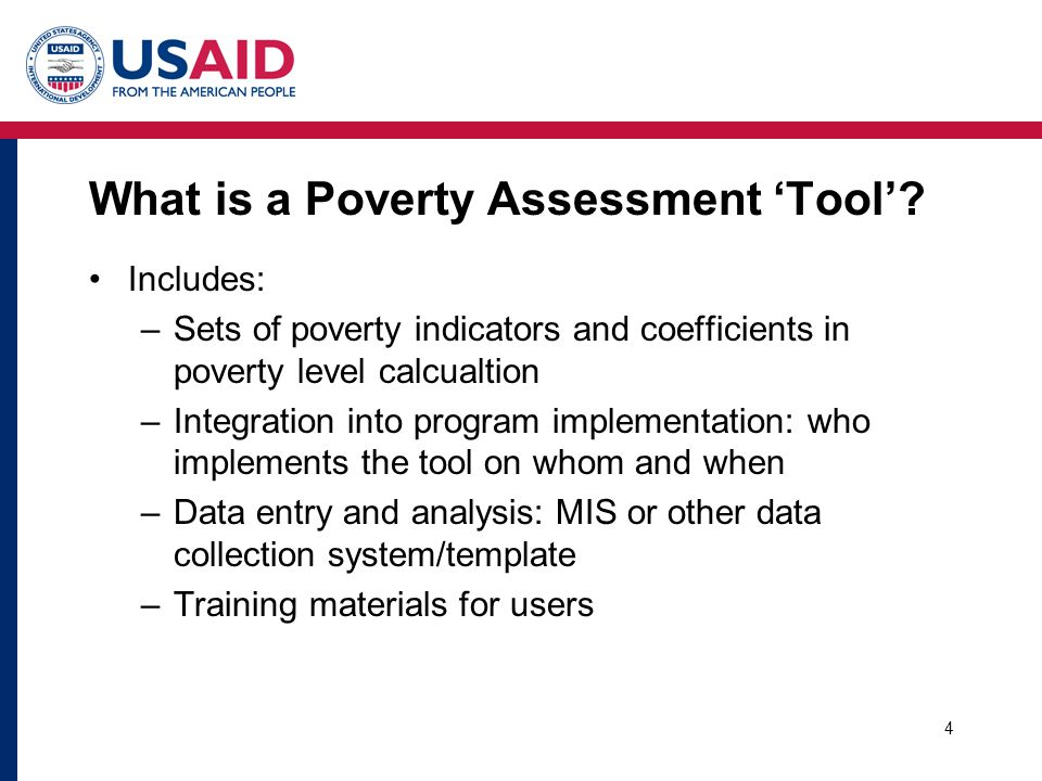 4 What is a Poverty Assessment 'Tool'.
