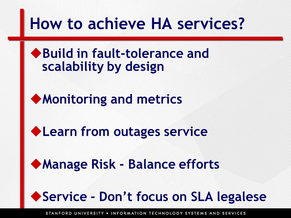 How to achieve HA services.