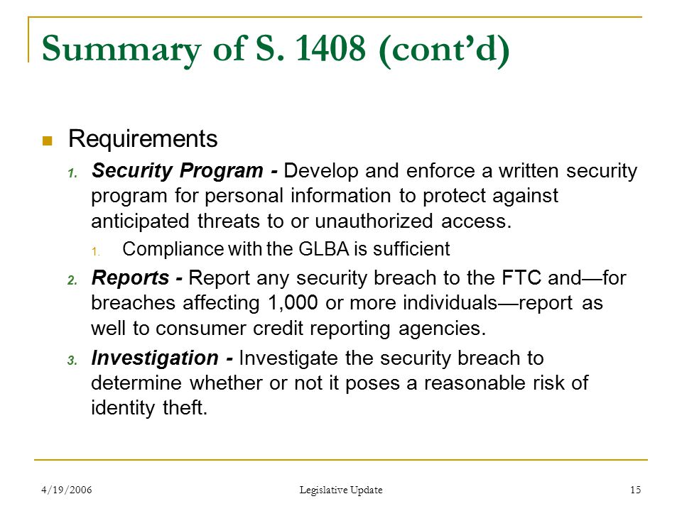 4/19/2006 Legislative Update 15 Summary of S. 1408 (cont'd) Requirements 1.