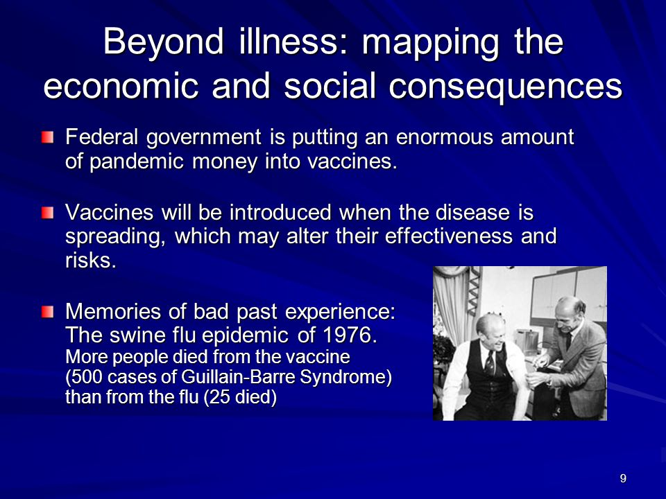 Beyond illness: mapping the economic and social consequences Federal government is putting an enormous amount of pandemic money into vaccines.