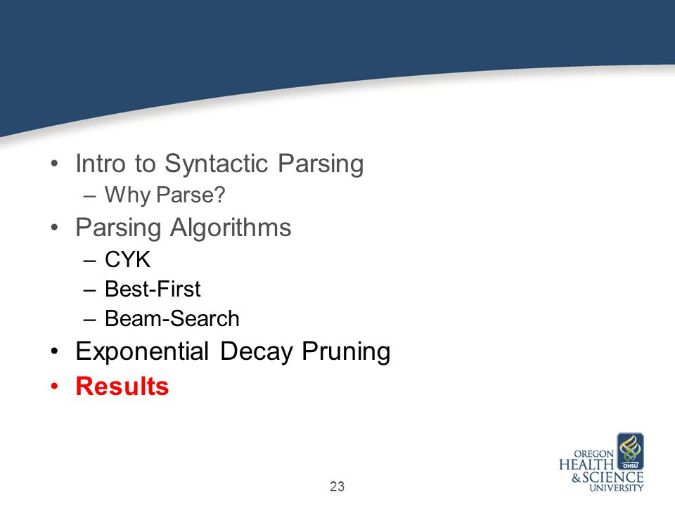 23 Intro to Syntactic Parsing –Why Parse.