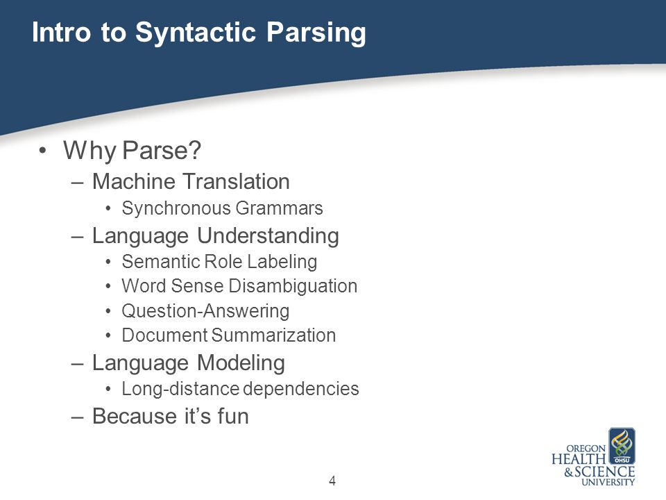 4 Intro to Syntactic Parsing Why Parse.