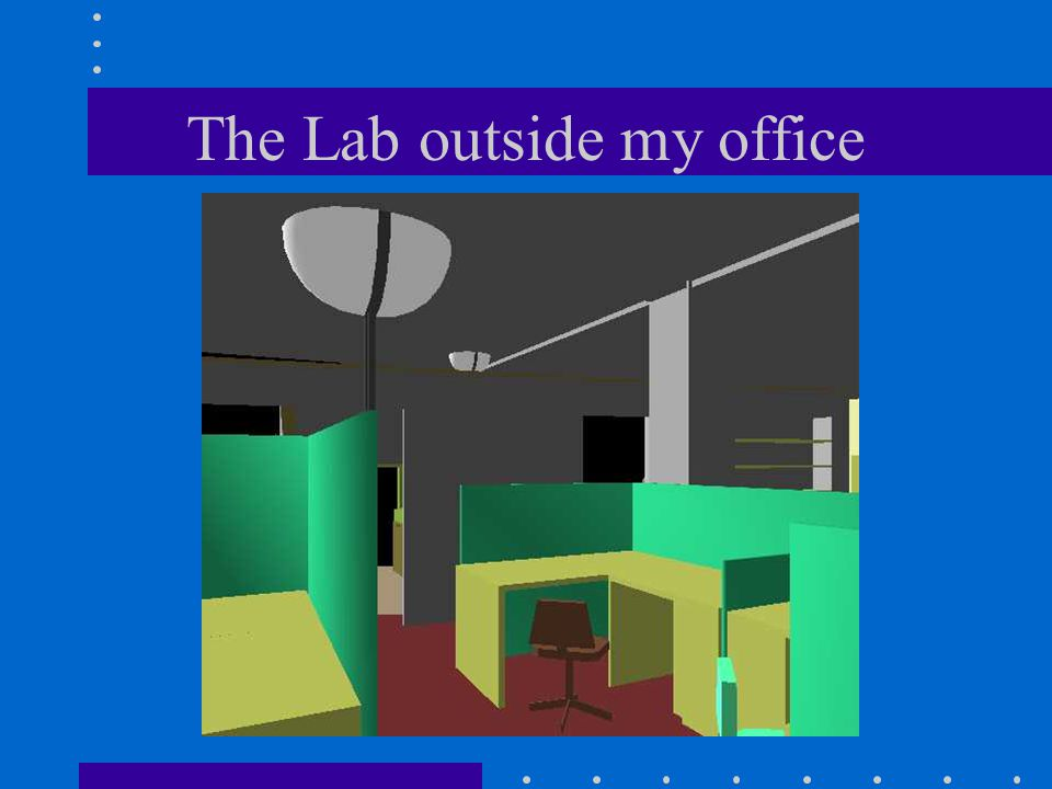 The Lab outside my office