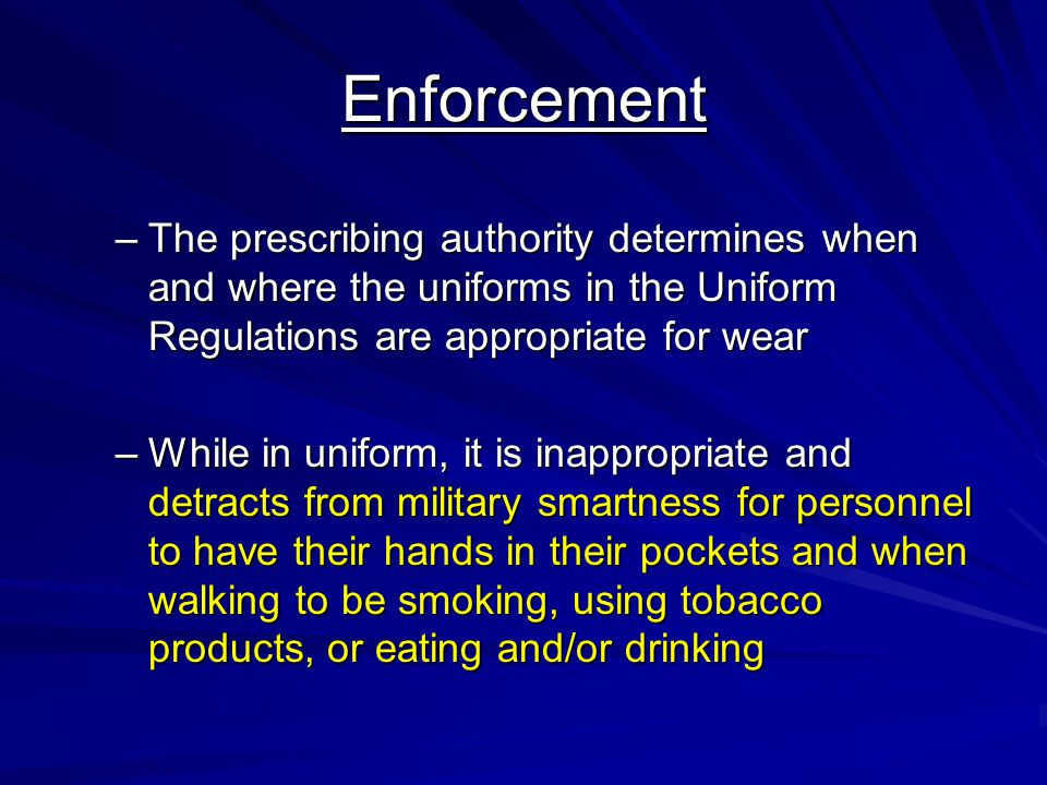Headgear –Personnel may remove their cap or hat when traveling inside a private automobile or riding a bicycle off base –A cover is mandatory when entering or within a military reservation, unless wearing the cap is impractical or hazardous