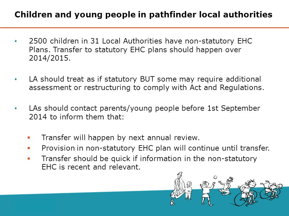 2500 children in 31 Local Authorities have non-statutory EHC Plans.