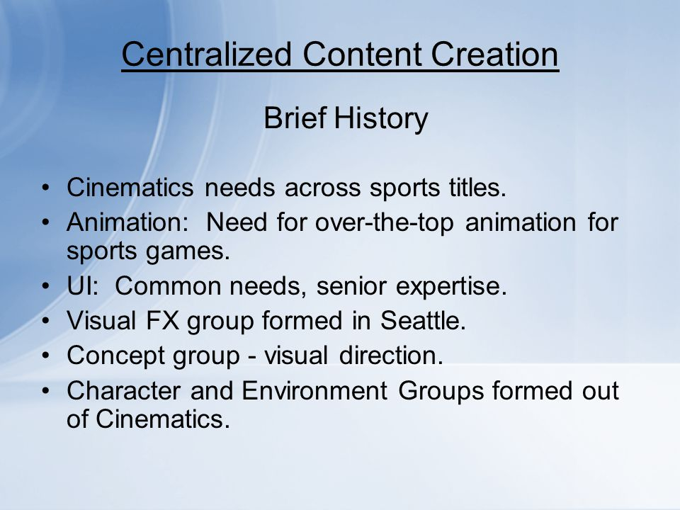 Centralized Content Creation Efficiency.Identify sharing initiatives.