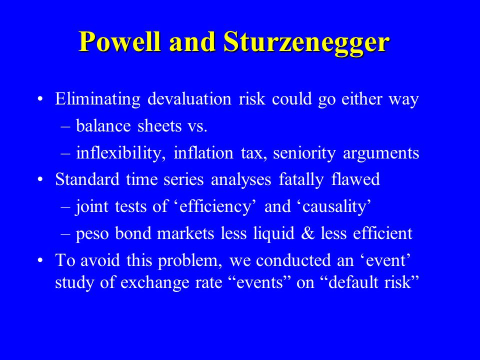 Powell and Sturzenegger Eliminating devaluation risk could go either way –balance sheets vs.