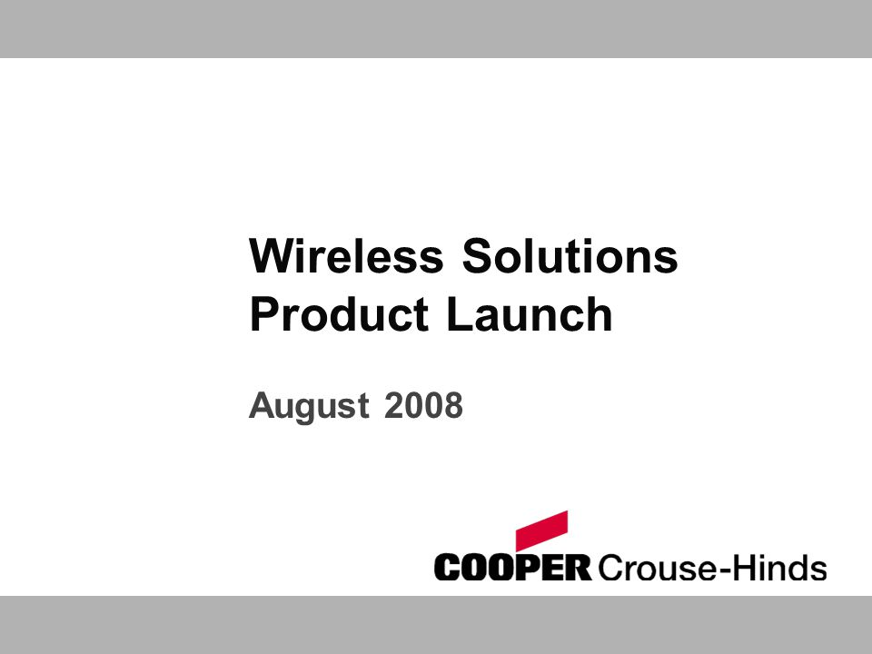 Wireless Solutions Product Launch August 2008