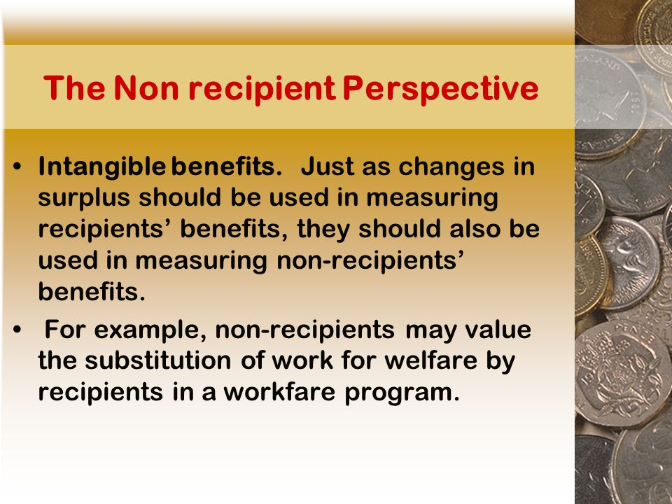 The Non recipient Perspective Intangible benefits.