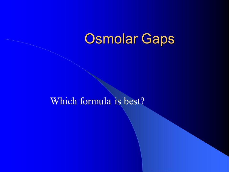 Osmolar Gaps Which formula is best?