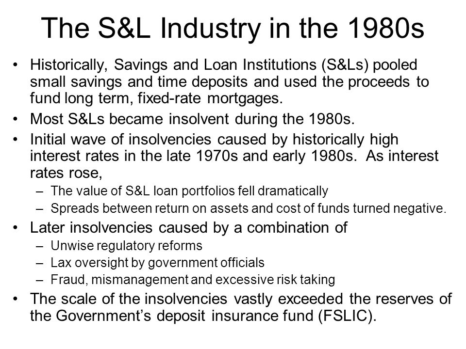 Supervisory Mergers The government encouraged supervisory mergers to prevent the collapse of failing S&Ls and reduce demands on FSLIC.